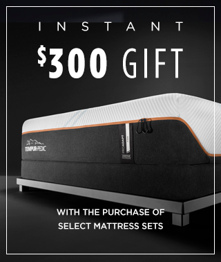 Instant $300 gift with the purchase of select mattress sets